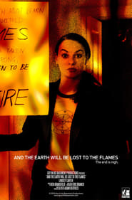 And the Earth Will Be Lost to the Flames (2016