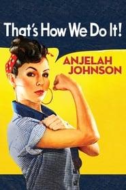 Anjelah Johnson: That's How We Do It (2010)