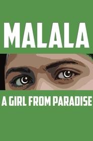 MALALA: A Girl From Paradise 2013