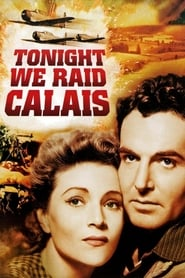 Tonight We Raid Calais