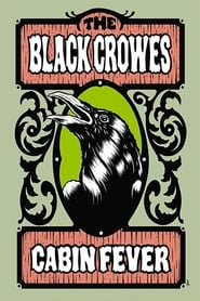 The Black Crowes - Cabin Fever 2009