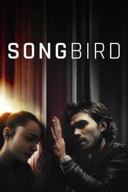 Songbird โควิด 23 ไวรัสล้างโลก