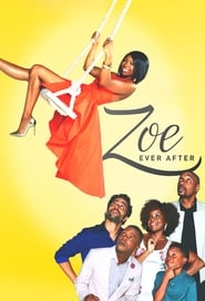 Zoe Ever After Sezonul 1