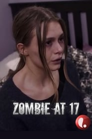 Watch Zombie at 17 (2018) Fmovies
