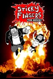 Sticky Fingers: The Movie! 1970