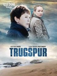 مشاهدة فيلم Trugspur – Der Usedom Krimi مترجم