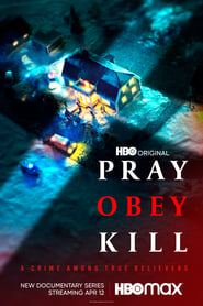 Pray, Obey, Kill (2021) – Online Free HD In English