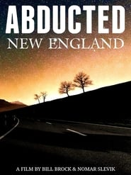 Abducted New England (2018)