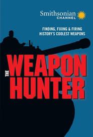 The Weapon Hunter en streaming