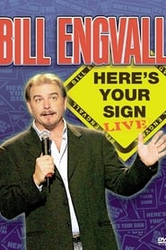 Bill Engvall: Here's Your Sign (2004)