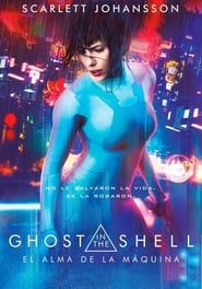 Ghost in the Shell El alma de la máquina (2017)