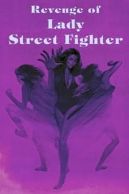 Revenge of Lady Street Fighter (1990)