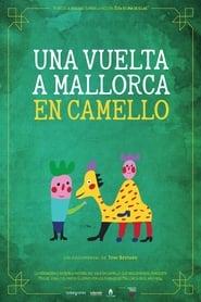 Una vuelta a Mallorca en camello 2013