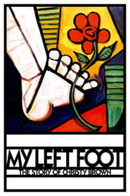 My Left Foot: The Story of Christy Brown (2017)