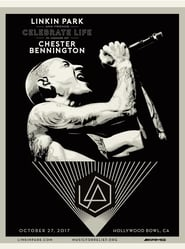 Linkin Park & Friends - LIVE From The Hollywood Bowl 2017 2017