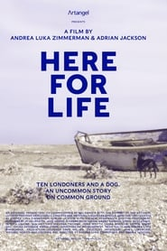 Here for Life | Watch Movies Online