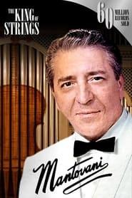 Mantovani, the King of Strings (2014)
