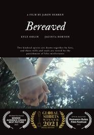 Bereaved (2021)