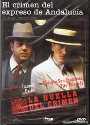 La huella del crimen 2: El crimen del expreso de Andalucía (1991) Online pl Lektor CDA Zalukaj