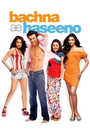 Bachna Ae Haseeno 2008 Hindi Movie BluRay 400mb 480p 1.3GB 720p 4GB 12GB 14GB 1080p