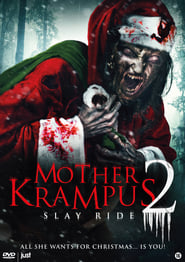 Mother Krampus 2 Slay Ride (2018) Watch Online Free