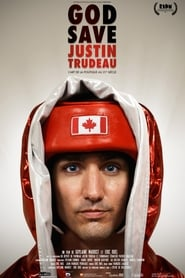 God Save Justin Trudeau 2014