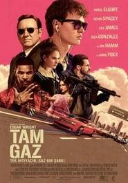 Tam Gaz – Baby Driver