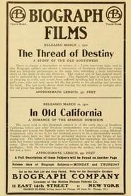 In Old California 1910