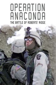 Operation Anaconda: The Battle of Roberts' Ridge