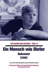 Ein Mensch wie Dieter — Golzower