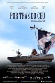 Filme – Por Trás do Céu