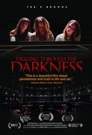 The 5 Browns: Digging Through The Darkness (2018)