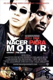 Nacer para morir (2003) | Cradle 2 the Grave