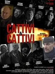Cattivi & Cattivi (2019)