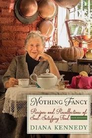 Nothing Fancy: Diana Kennedy (2019)
