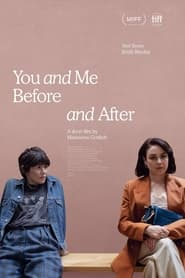 You and Me, Before and After (2021)