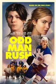 Odd Man Rush : The Movie | Watch Movies Online