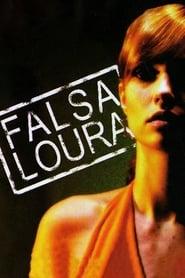 Falsa Loura Torrent (2007)