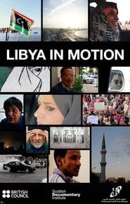 مشاهدة فيلم Libya in Motion مترجم