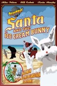 RiffTrax Live: Santa and the Ice Cream Bunny 2016