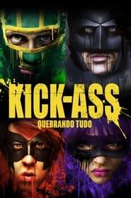 Kick-Ass: Quebrando Tudo