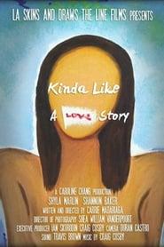 Poster Kinda Like a Love Story 2013