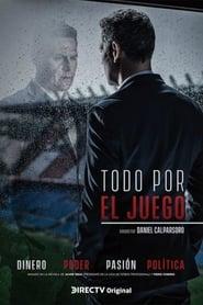 Todo por el Juego (2018)