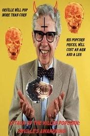 Attack of the Killer Popcorn: Orville's Awakening 1970