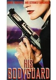 His Bodyguard (1998)