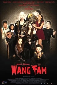 Watch Wang Fam (2015)
