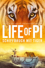 Life of Pi – Schiffbruch mit Tiger [2012]