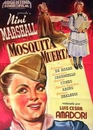 Mosquita Muerta 1946