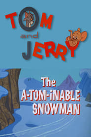 The A-Tom-inable Snowman (1966)