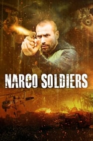 Narco Soldiers (2019) poster